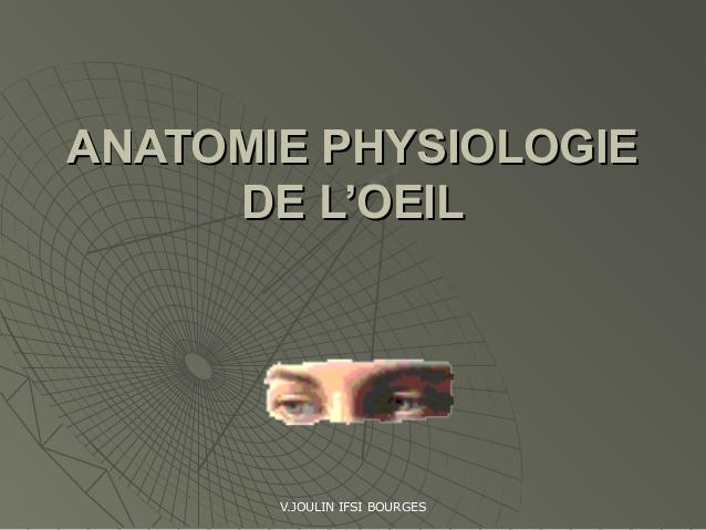 ANATOMIE PHYSIOLOGIE DE L'ŒIL .PDF