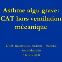 Asthme aigu grave: CAT hors ventilation mécanique . PDF