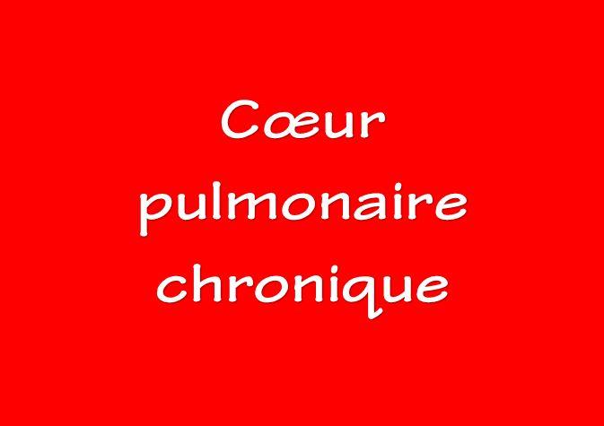 CŒUR PULMONAIRE CHRONIQUE .PDF