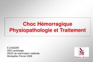 Choc Hémorragique Physiopathologie et Traitement .PDF