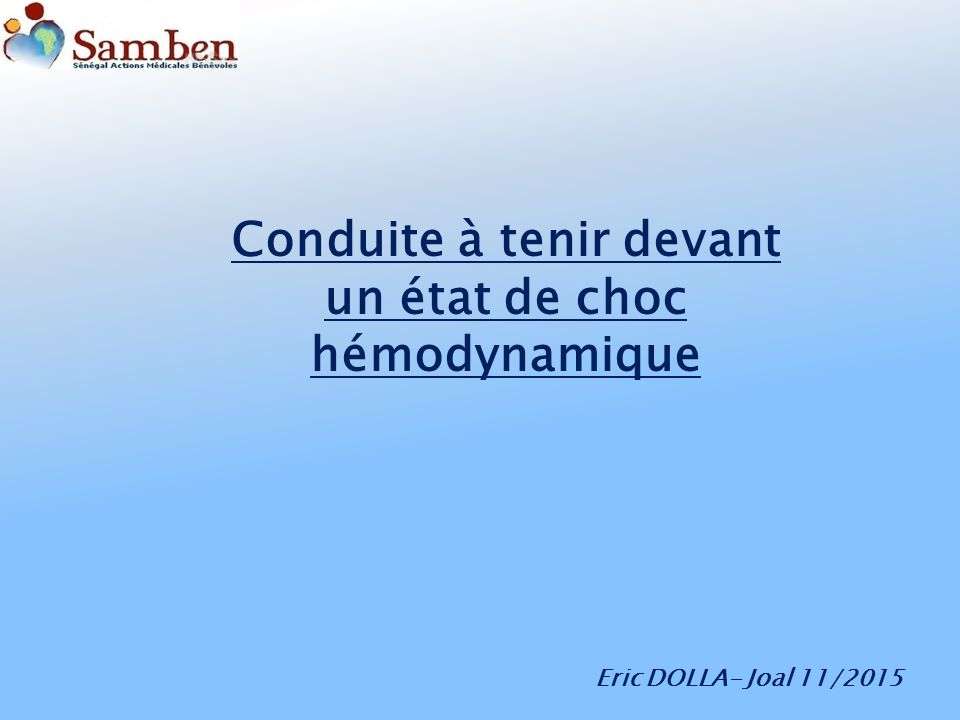 Conduite à tenir devant un état de choc hémodynamique .PDF