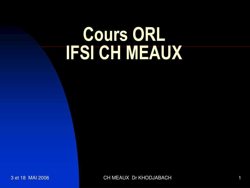 Cours ORL IFSI CH MEAUX .PDF