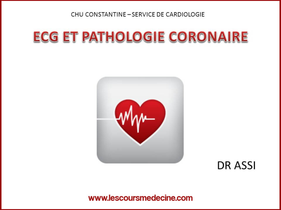 ECG ET PATHOLOGIE CORONAIRE .PDF