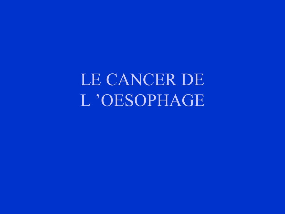 LE CANCER DE L 'ŒSOPHAGE .PDF