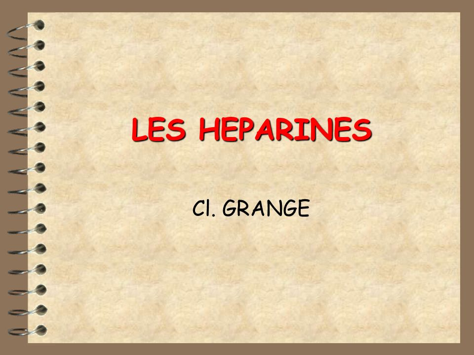 LES HEPARINES