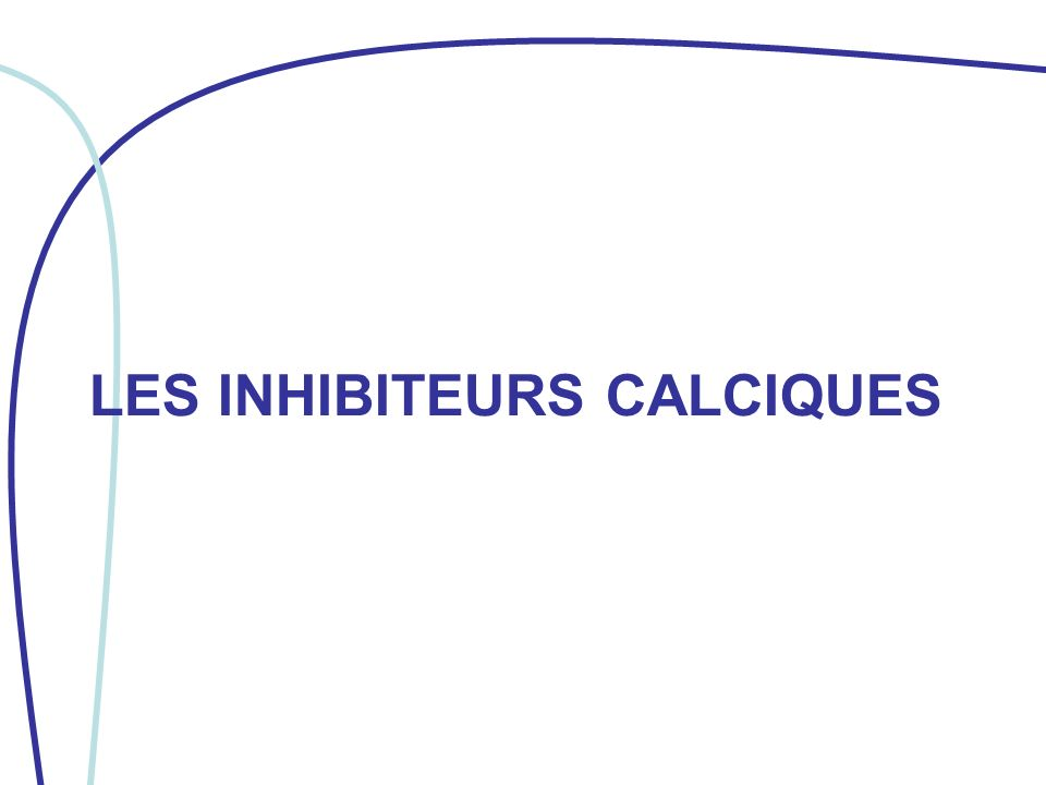 LES INHIBITEURS CALCIQUES .PDF