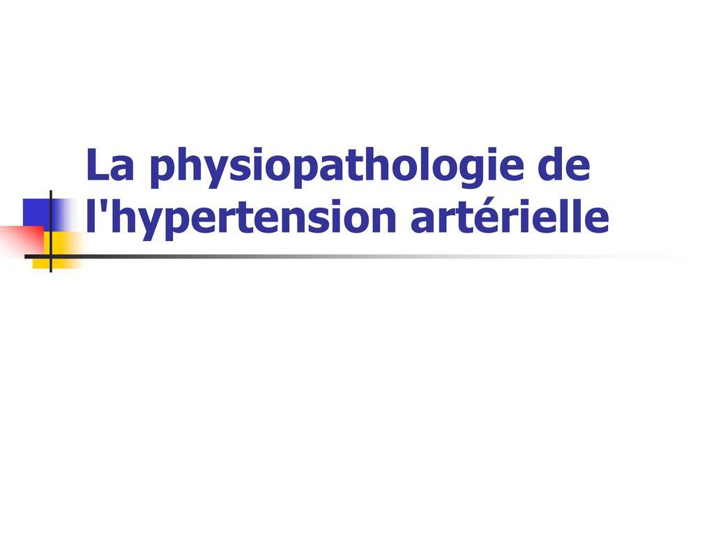 La physiopathologie de l'hypertension artérielle .PDF
