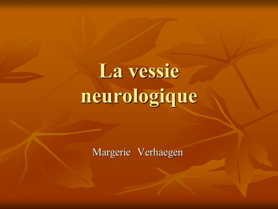 La vessie neurologique .PDF