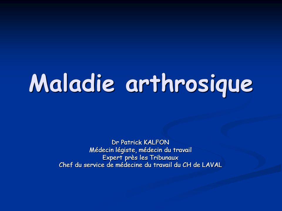 Maladie arthrosique