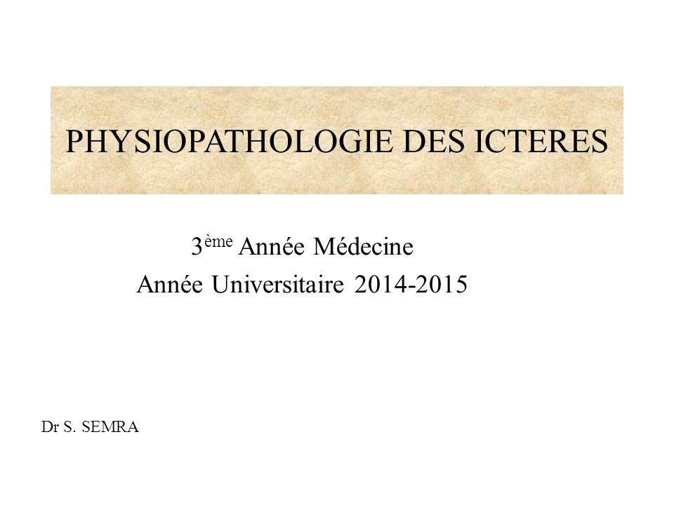 PHYSIOPATHOLOGIE DES ICTÈRES .PDF