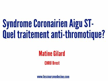 Syndrome Coronarien Aigu ST-  Quel traitement anti-thrombotique ?.PDF