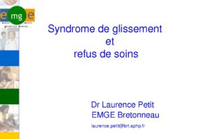 Syndrome de glissement et refus de soins