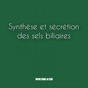 Synthèse et sécrétion des sels biliaires .pdf