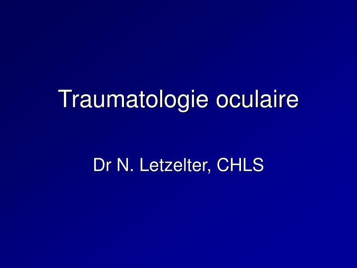 Traumatologie oculaire .PDF