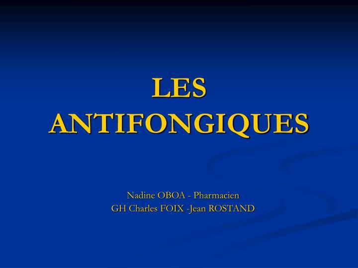 LES ANTIFONGIQUES .PDF