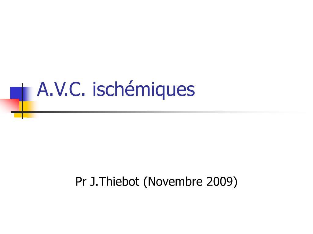 A.V.C. ischémiques .PDF