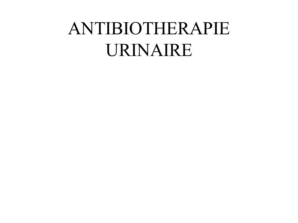 AANTIBIOTHERAPIE URINAIRE .PDF
