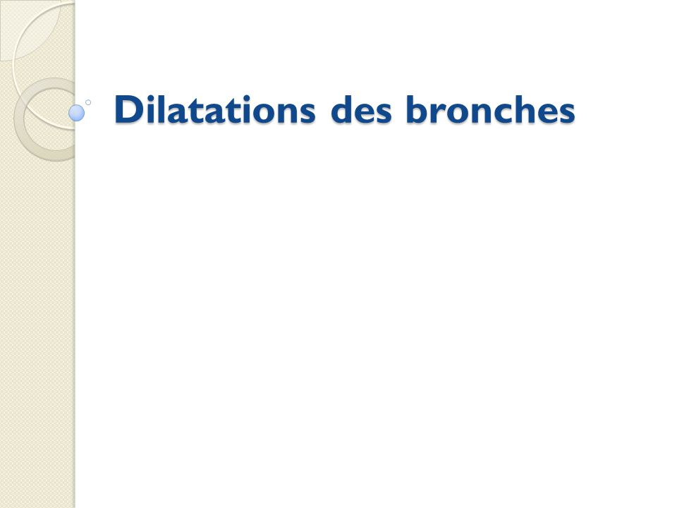 Dilatations des bronches .PDF