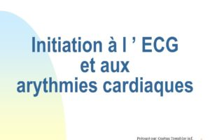 Initiation à l ' ECG et aux arythmies cardiaques .PDF