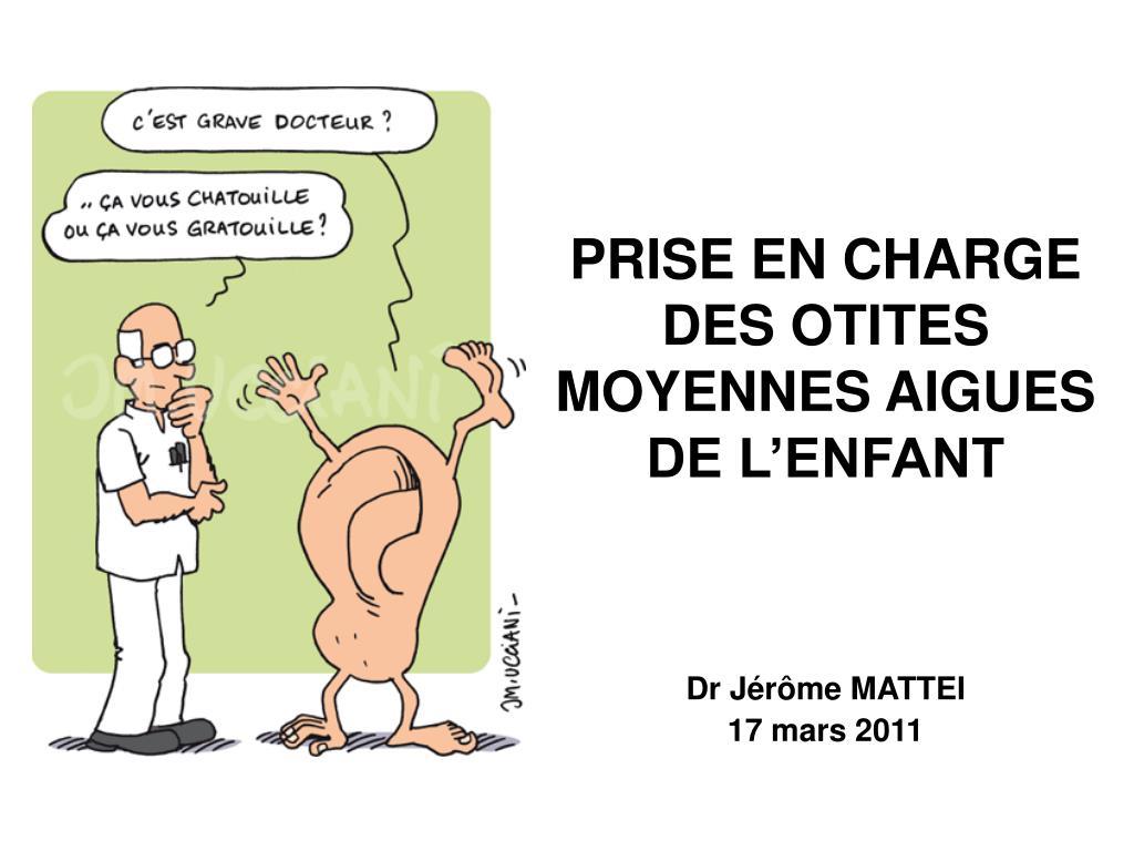 PRISE EN CHARGE DES OTITES MOYENNES AIGUES DE L'ENFANT .PDF