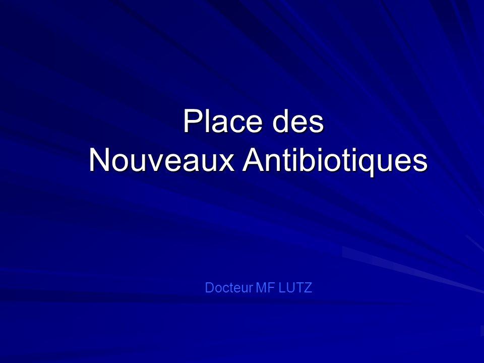 Place des Nouveaux Antibiotiques .PDF