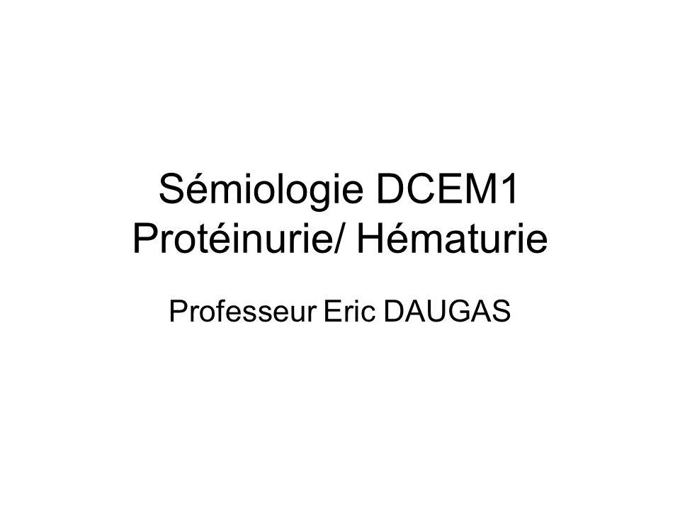 Sémiologie DCEM1 Protéinurie/ Hématurie .PDF