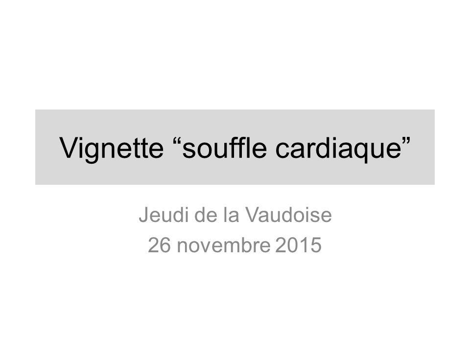 """Vignette """"souffle cardiaque"""" .PDF"""