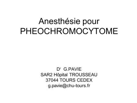 Anesthésie pour PHÉOCHROMOCYTOME .PDF