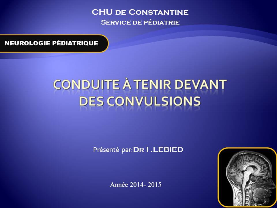 CONDUITE À TENIR DEVANT des Convulsions .PDF