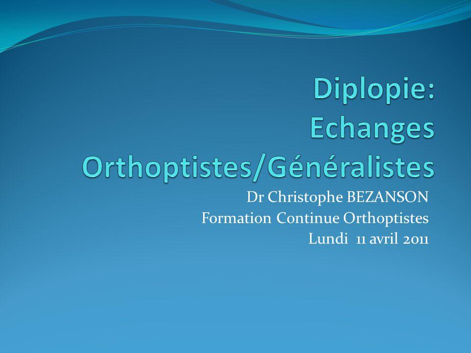 Diplopie: Echanges Orthoptistes/Généralistes .PDF