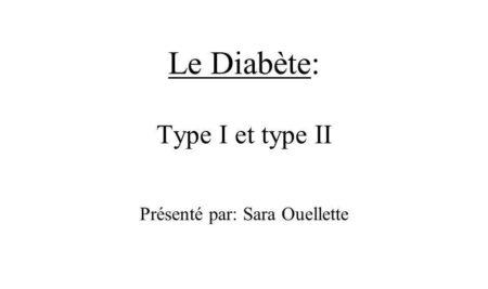 Le Diabète: Type I et type II .PDF