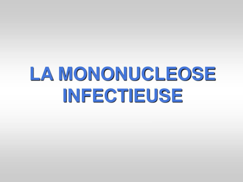 LA MONONUCLEOSE INFECTIEUSE .PDF