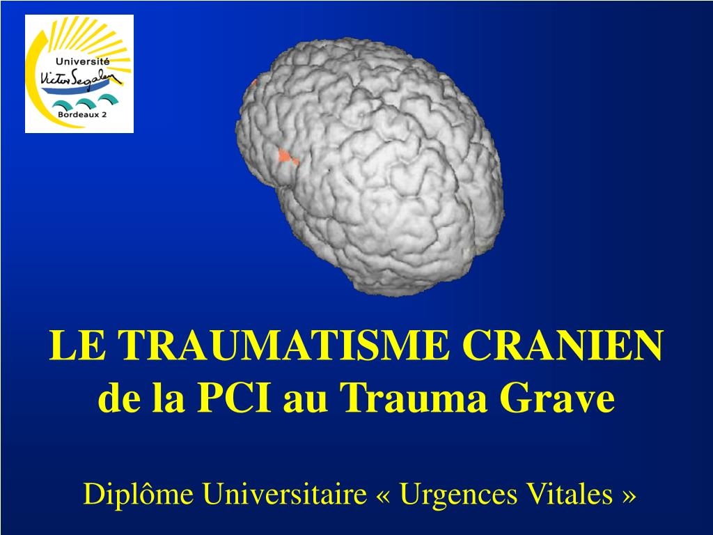 LE TRAUMATISME CRANIEN de la PCI au Trauma Grave .PDF