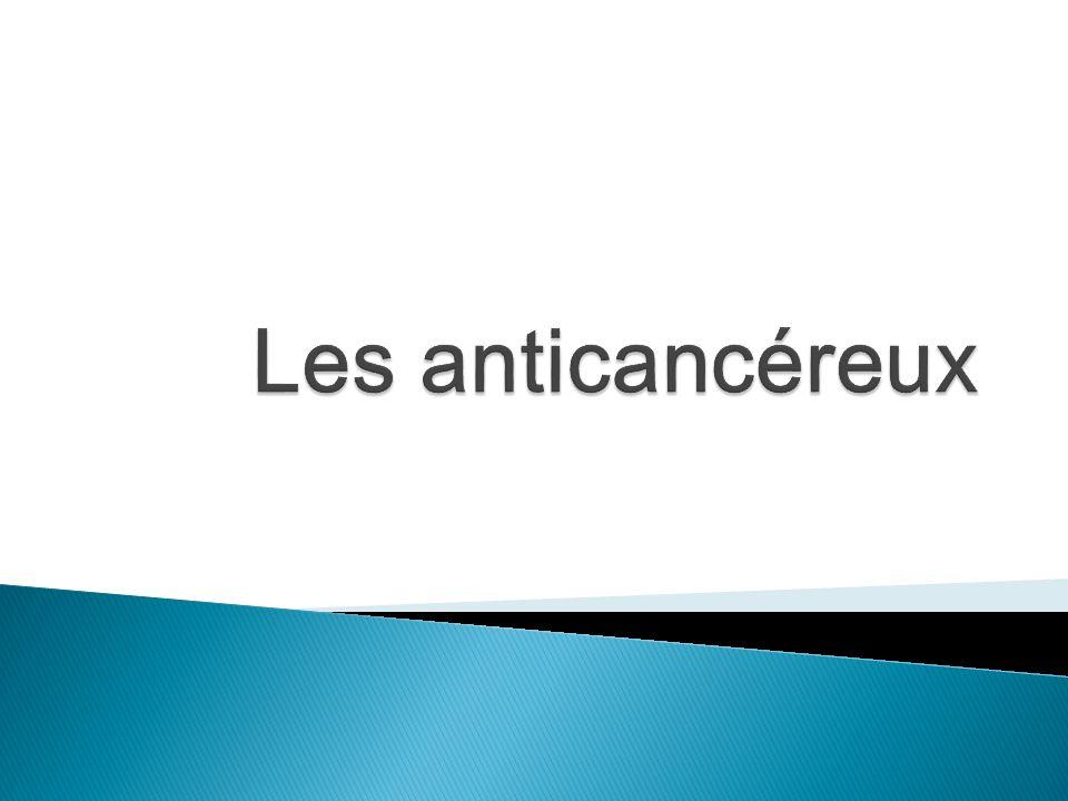 Les anticancéreux