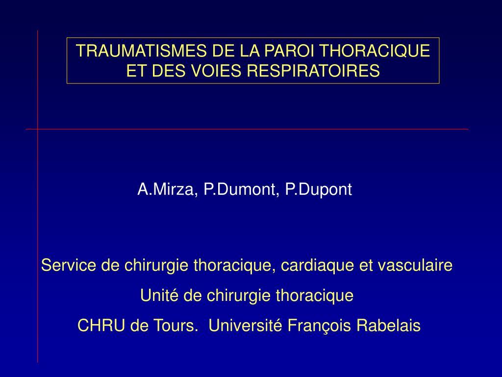TRAUMATISMES DE LA PAROI THORACIQUE ET DES VOIES RESPIRATOIRES .PDF