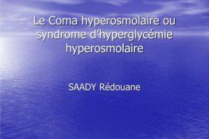Le Coma hyperosmolaire ou syndrome d'hyperglycémie hyperosmolaire .PDF