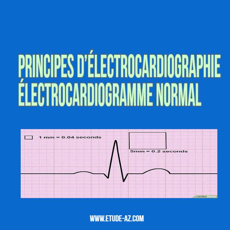 Principes d'électrocardiographie Électrocardiogramme normal .PDF