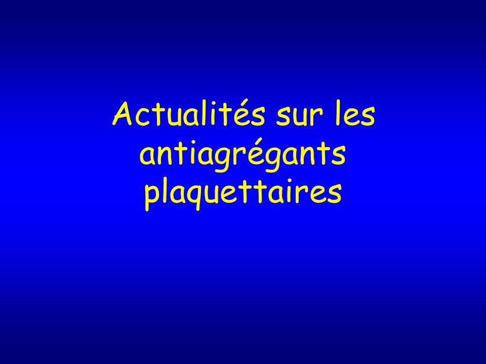Actualités sur les antiagrégants plaquettaires .PDF