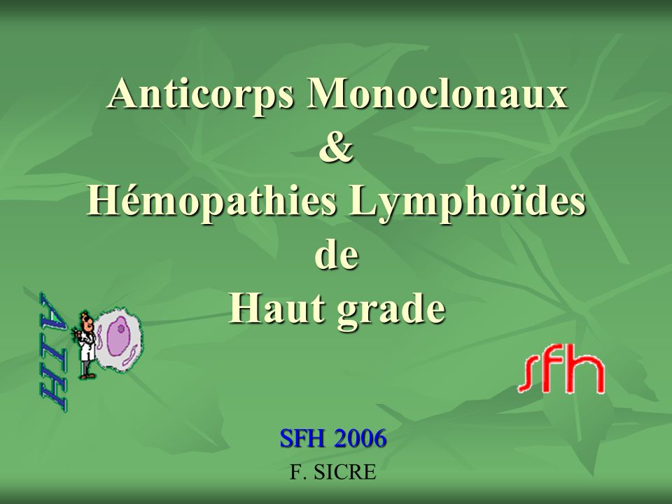 Anticorps Monoclonaux & Hémopathies Lymphoïdes de Haut grade .PDF