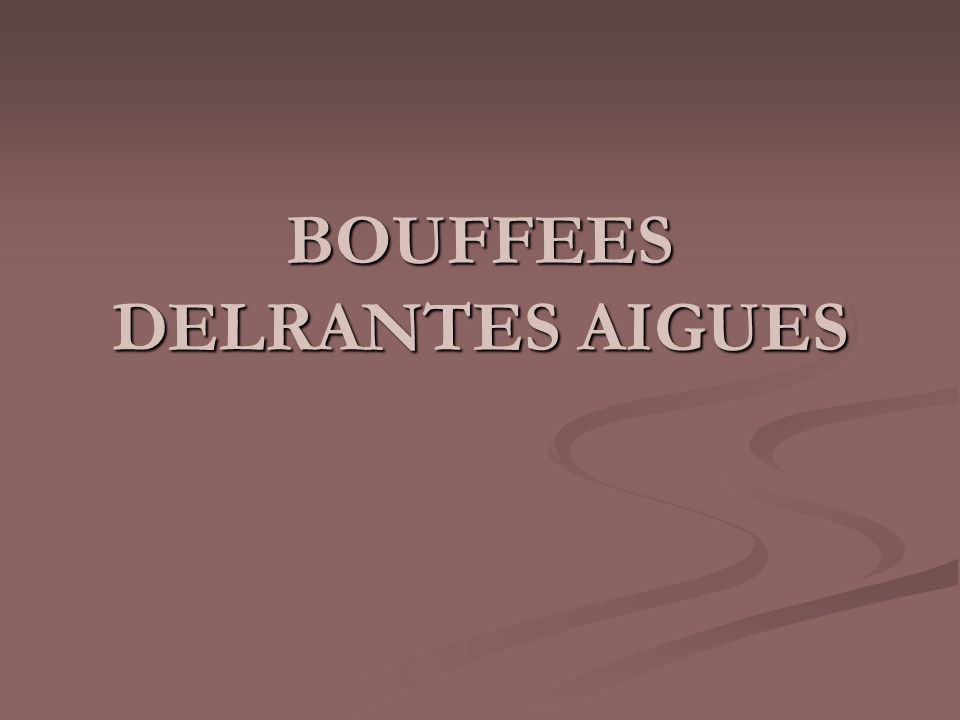 BOUFFEES DELRANTES AIGUES .PDF