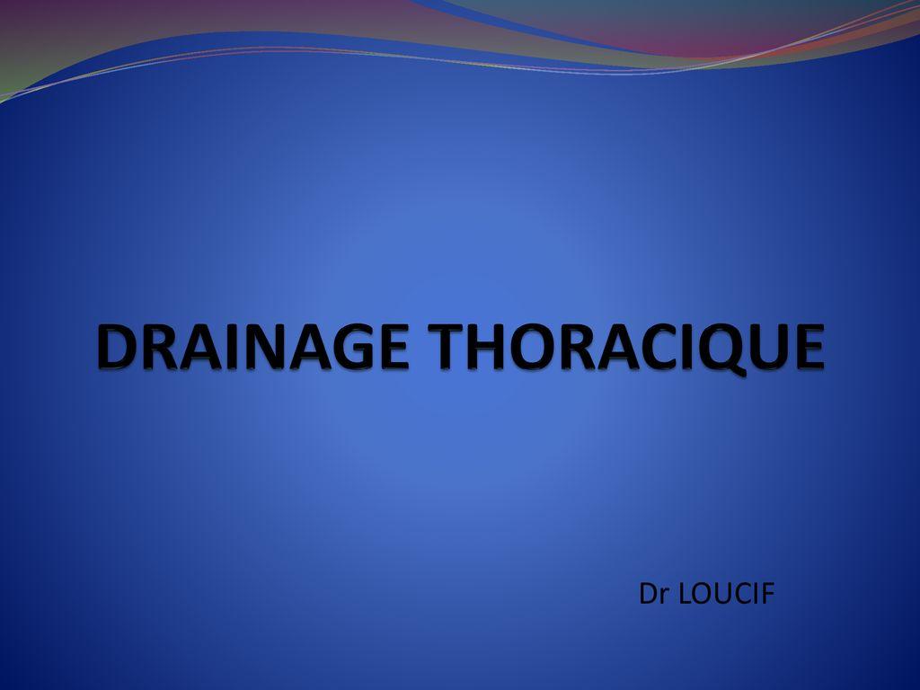 DRAINAGE THORACIQUE .PDF