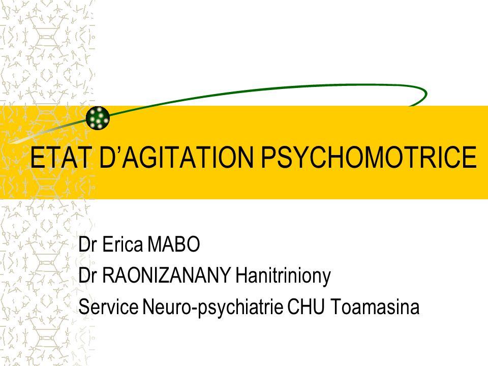 ETAT D'AGITATION PSYCHOMOTRICE .PDF