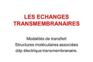 LES ECHANGES TRANSMEMBRANAIRES .PDF