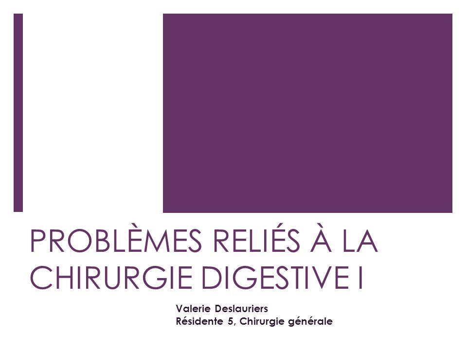 PROBLÈMES RELIÉS À LA CHIRURGIE DIGESTIVE .PDF