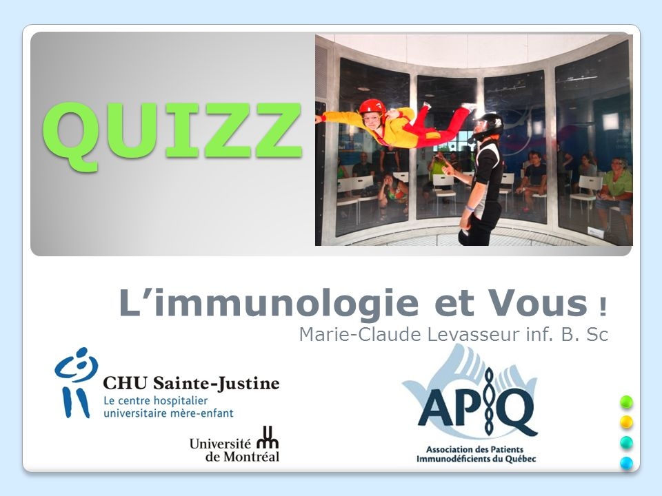 QUIZZ L'immunologie et Vous