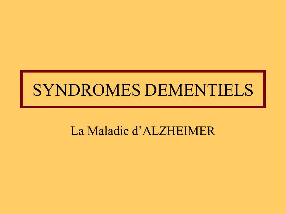 SYNDROMES DEMENTIELS La Maladie d'ALZHEIMER .PDF
