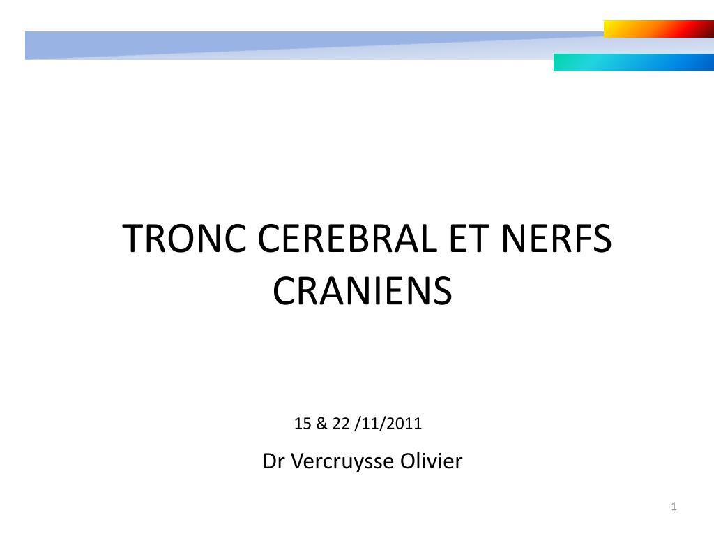 TRONC CEREBRAL ET NERFS CRANIENS .PDF