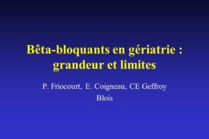 Bêta-bloquants en gériatrie : grandeur et limites .PDF