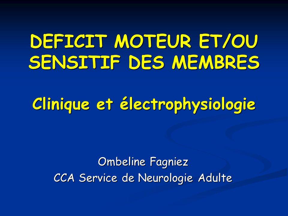 DEFICIT MOTEUR ET/OU SENSITIF DES MEMBRES .PDF