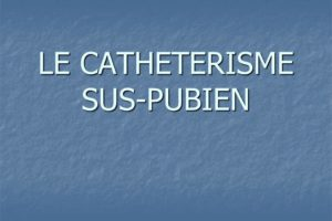 LE CATHETERISME SUS-PUBIEN .PDF